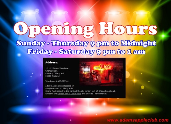 18.06.2017 Opening Hours Adams Apple Club Chiang Mai