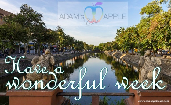 11.12.2017 Chiang Mai Adams Apple Club Have a wonderful week c.jpg