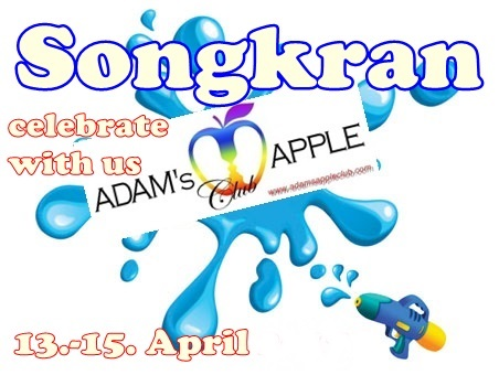 01.04.2018 We are ready for Songkran Adams Apple Club h