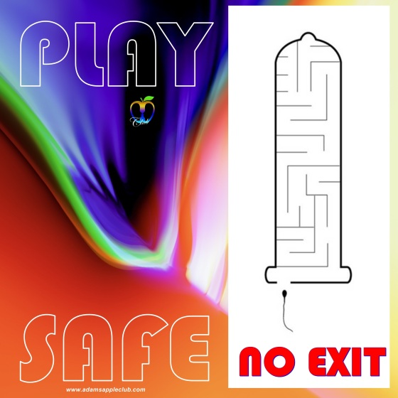 PLAY SAFE - USE A CONDOM! Adams Apple Club Chiang Mai
