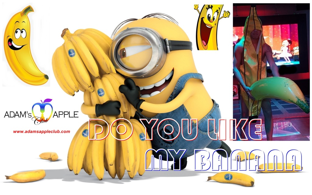 Adams Apple Club Do you like my Banana