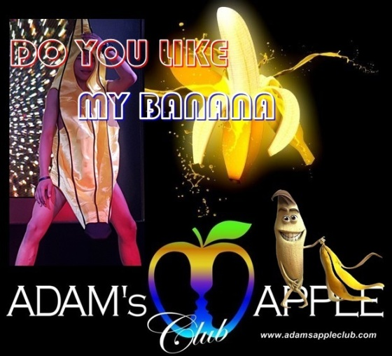 Adams Apple Club Do you like my Banana
