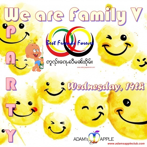 We are Family Party V Best Friends Forever Adams Apple Club