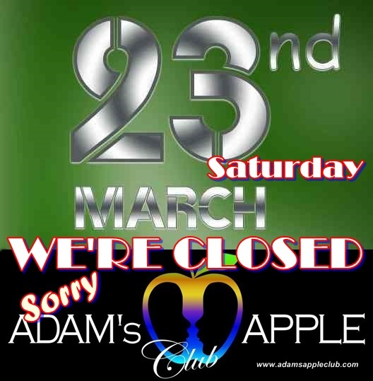 23. March Adams Apple Club we are closed