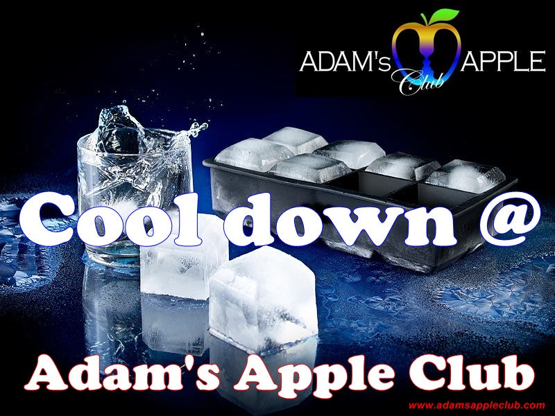 COOLING Cool down at Adam's Apple Club