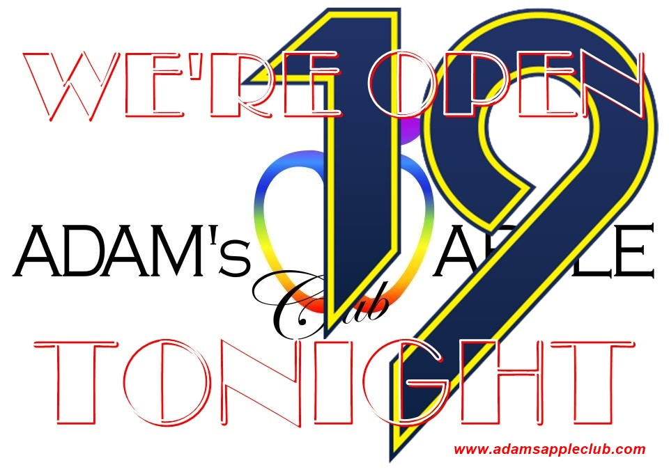 19th we are OPEN tonight Adams Apple Club