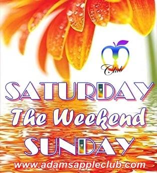 SATURDAY SUNDAY The Weekend Adams Apple Club