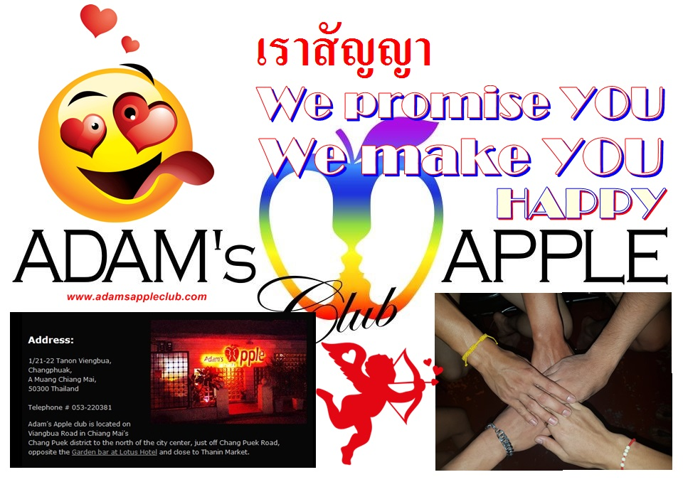 We promise YOU Adams Apple Club Chiang Mai