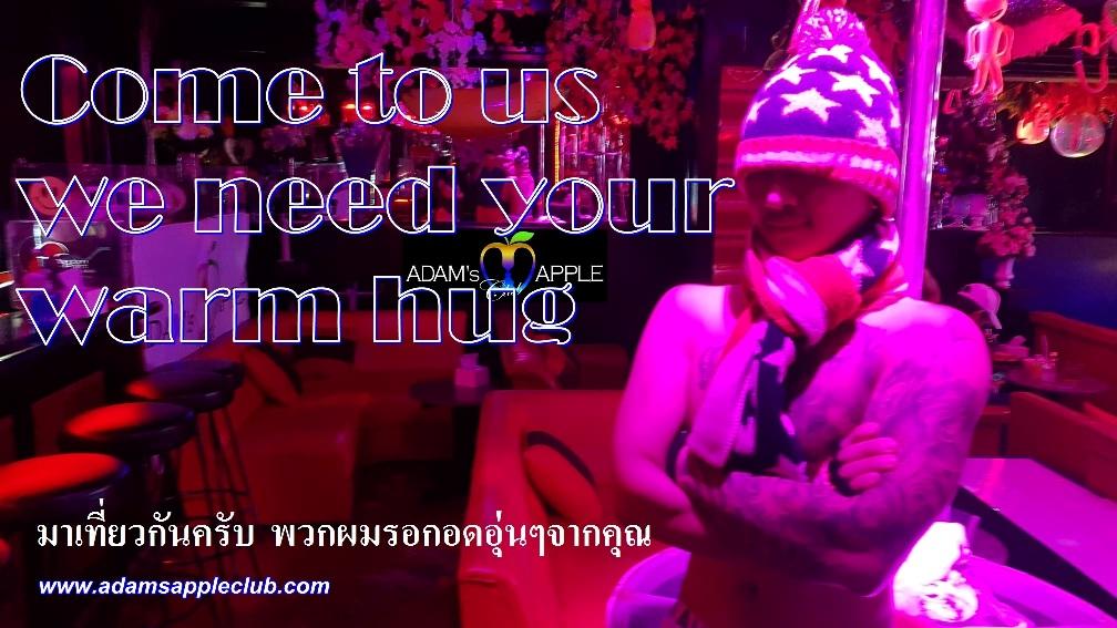 we need your warm hug Adams Apple Club