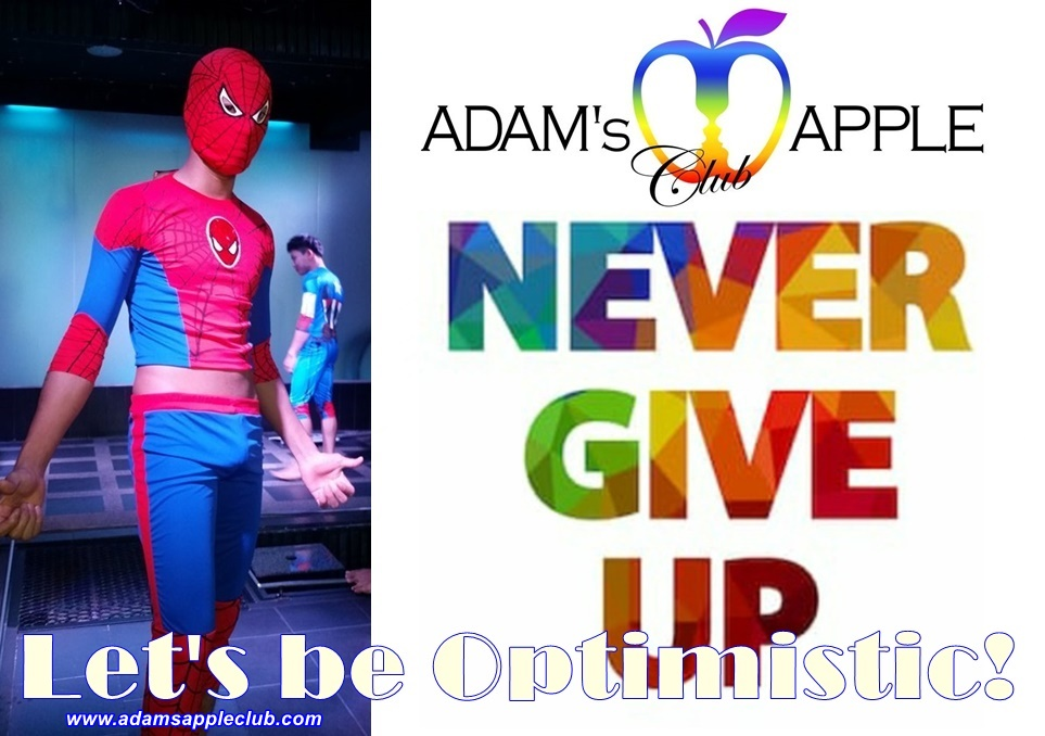 Never give up Let's be Optimistic! Alone we are strong … together we are stronger Adams Apple Club