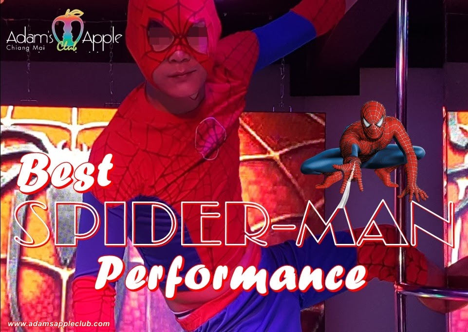 SPIDER Man Performance Adams Apple Chiang Mai Most well-reputed Gay Bar Chiang Mai, Thailand