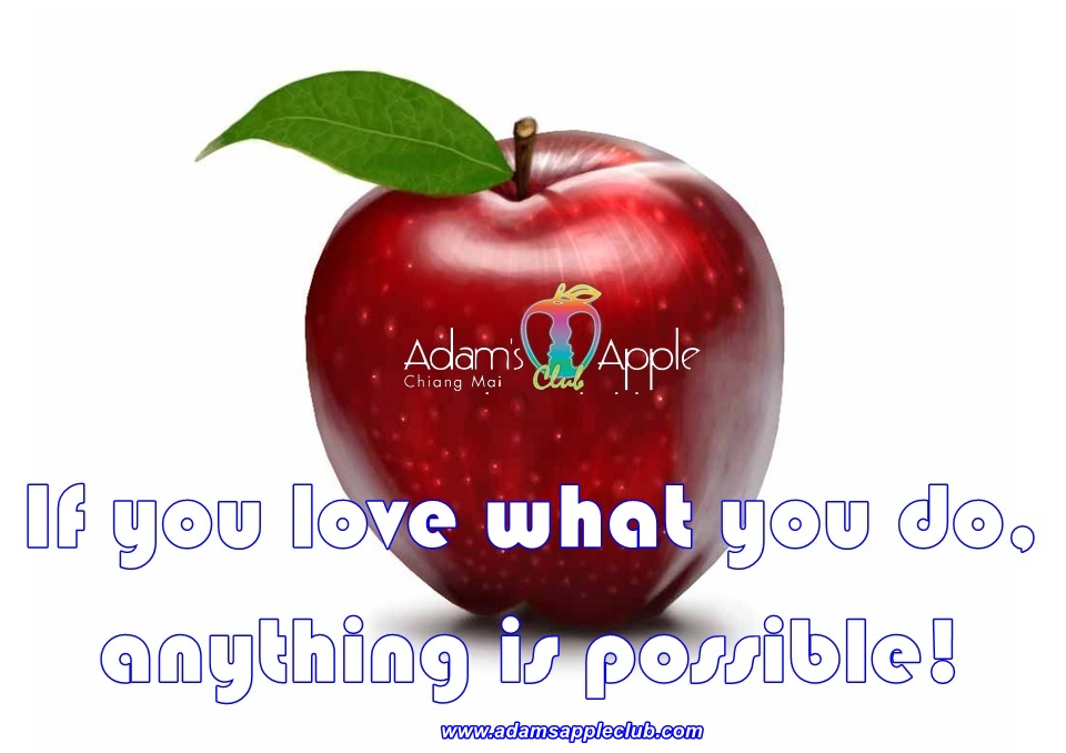If you love what you do, anything is possible.