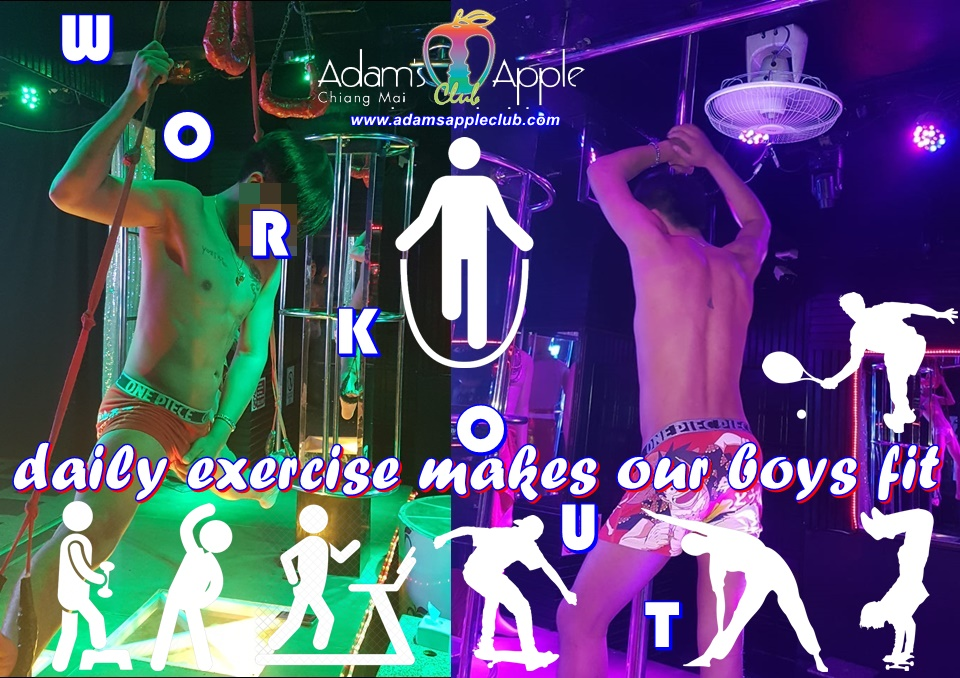 Adams Apple Club Chiang Mai Boy exercise Workout make our Nightclub to the best Host Bar Chiang Mai