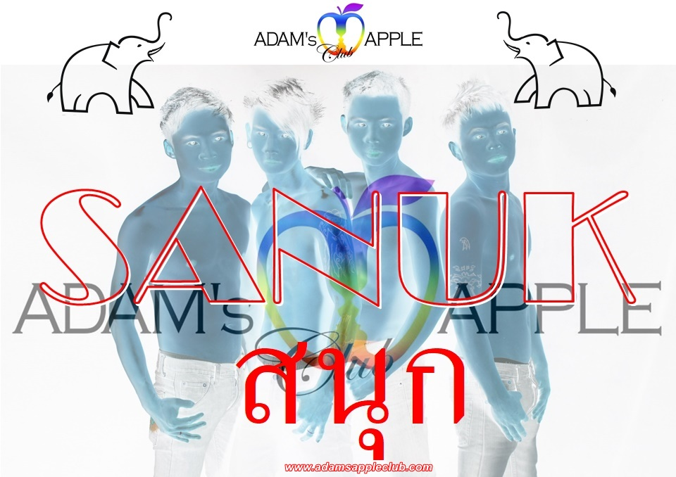 Sanuk Fun and more Adams Apple Club Chiang Mai Adult Entertainment Host Bar Gay Bar Ladyboy Nightclub Go-Go Bar