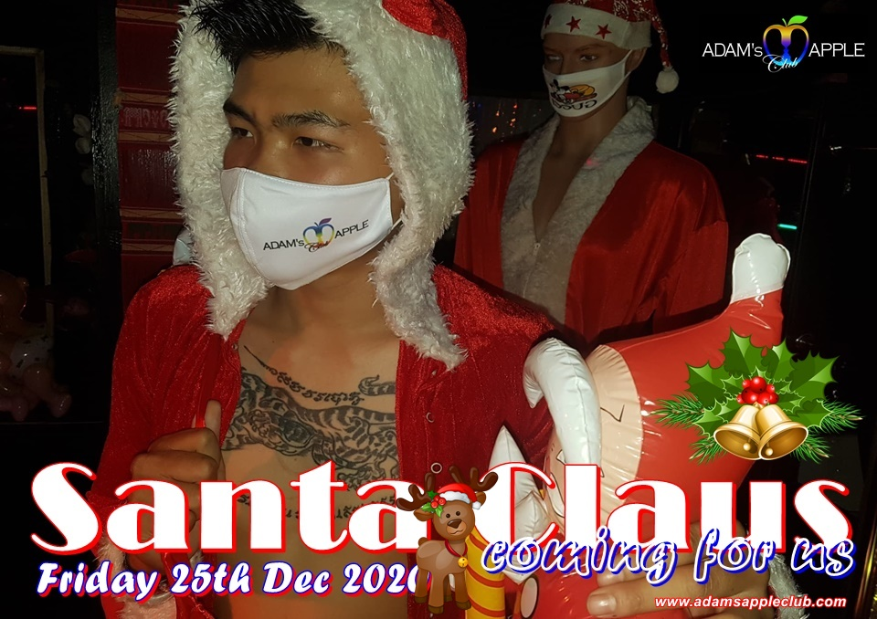 Santa Claus coming for us Friday 25th Dec 2020 Adams Apple Club Chiang Mai Host Bar Adult Entertainment Gay Bar Nightclub Ladyboy Cabaret Liveshow