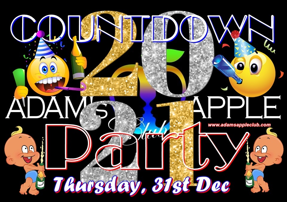 COUNTDOWN Party 2021 Adams Apple Club Gay Bar Chiang Mai Adult Entertainment Host Bar Ladyboy Show Nightclub LGBTQ บาร์เกย์เชียงใหม่ บาร์โฮสสันติธรรม