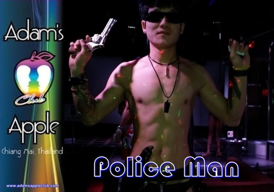 POLICEMAN PERFORMANCE Stunning, unique, exciting … just amazing and only @ Adams Appel Club Chiang Mai Nightclub Adult Entertainment