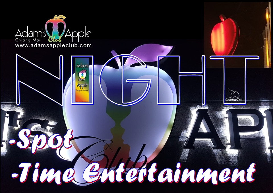 NIGHTTIME ENTERTAINMENT Chiang Mai NIGHT SPOT Adams Apple Club Nightclub Nightlife LGBTQ Host Bar Gay Bar Asian Boy Ladyboy Liveshow