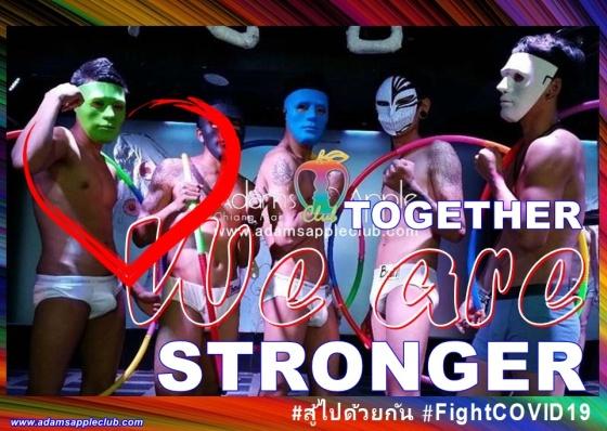 TOGETHER STRONGER FightCOVID19 Adams Apple Club Host Bar Chiang Mai Nightclub Adult Entertainment Ladyboy Liveshow LGBTQ Asianboy Go-Go Bar