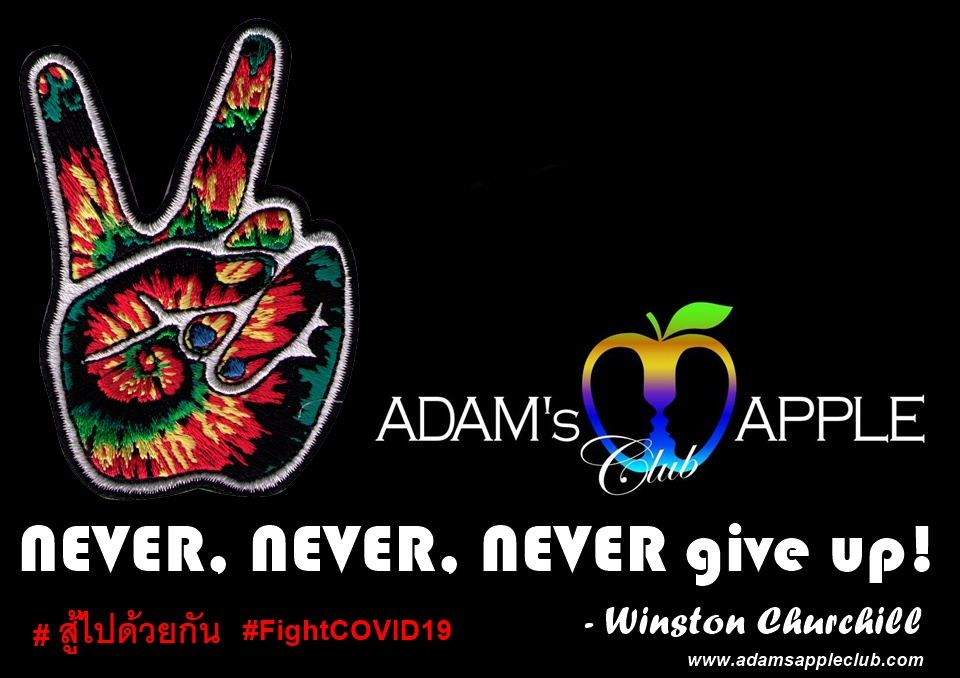 NEVER, NEVER, NEVER give up Winston Churchill Adams Apple Club Nightclub Chiang Mai Host Bar Gay Club