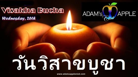 Visakha Bucha Day Wednesday, 26th 2021 วันวิสาขบูชา Gay Club Chiang Mai Adams Apple Club Host Bar Nightclub Adult Entertainment
